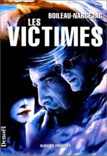Les victimes - PierreBoileau
