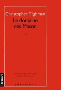 Le domaine des Mason - ChristopherTilghman