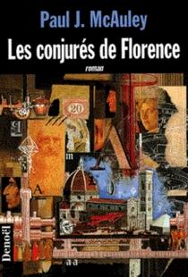 Les conjurés de Florence - Paul J.McAuley