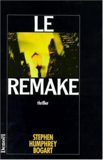 Le remake - Stephen HumphreyBogart