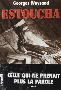 Estoucha - GeorgesWaysand