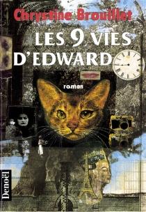 Les neuf vies d'Edward - ChrystineBrouillet