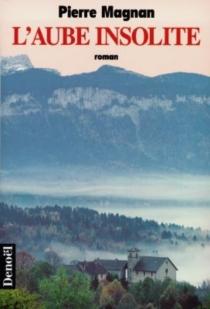 L'aube insolite - PierreMagnan