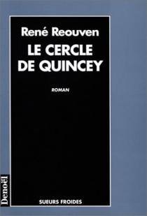Le cercle de Quincey - RenéRéouven