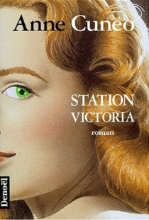 Station Victoria - Anne Cuneo