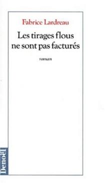 Les tirages flous ne sont pas facturés - FabriceLardreau