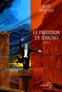 La partition de Jéricho - RenéRéouven