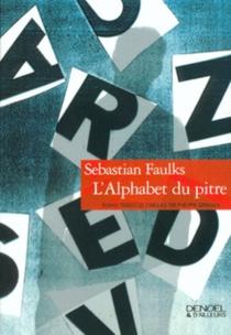L'alphabet du pitre - SebastianFaulks