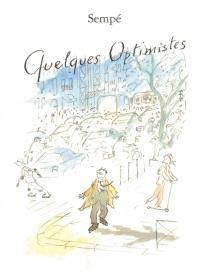Quelques optimistes - Jean-JacquesSempé