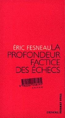 La profondeur factice des échecs - ÉricFesneau