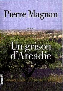 Un grison d'Arcadie - PierreMagnan