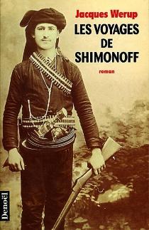 Les voyages de Shimonoff - JacquesWerup