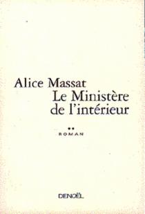 Le ministère de l'intérieur - AliceMassat