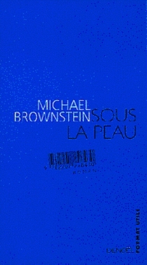 Sous la peau - Michael Brownstein