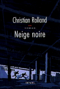 Neige noire - ChristianRolland