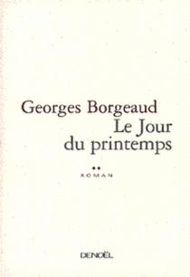 Le jour du printemps - GeorgesBorgeaud