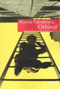 Orbitor - MirceaCartarescu