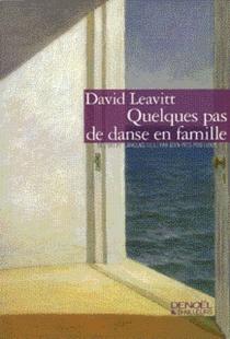 Quelques pas de danse en famille - DavidLeavitt