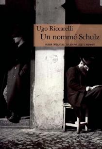 Un nommé Schulz - UgoRiccarelli