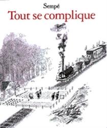 Tout se complique - Jean-JacquesSempé