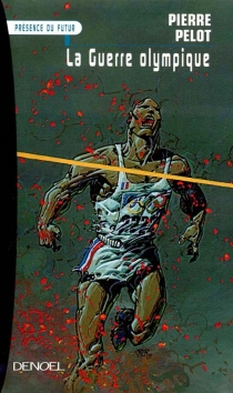 La guerre olympique - PierrePelot