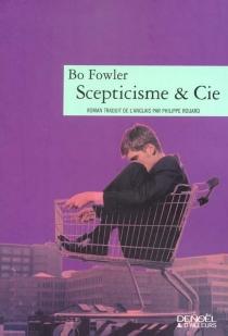 Scepticisme et Cie - BoFowler