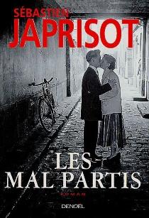Les mal partis - SébastienJaprisot