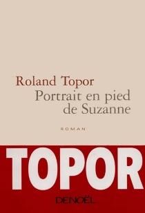 Portrait en pied de Suzanne - RolandTopor
