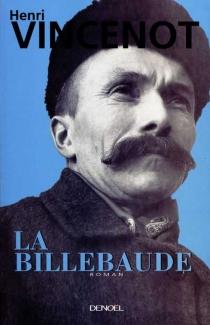 La Billebaude - HenriVincenot