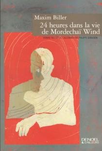 24 heures dans la vie de Mordechaï Wind - MaximBiller