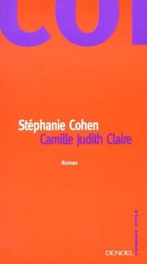 Camille, Judith, Claire - StéphanieCohen