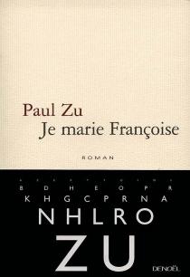 Je marie Françoise - PaulZu
