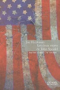 Les deux morts de John Speidel - Joe W.Haldeman
