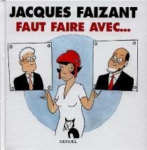 Dessins politiques 1999-2000 - JacquesFaizant