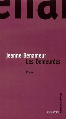 Les demeurées - JeanneBenameur