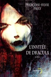 L'invitée de Dracula - Françoise-SylviePauly