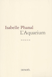 L'aquarium - IsabellePhanal