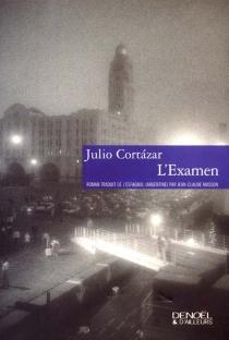 L'examen - JulioCortázar
