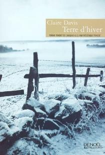 Terre d'hiver - ClaireDavis