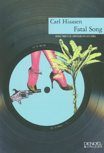 Fatal song - CarlHiaasen