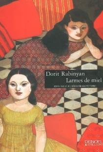 Larmes de miel - DoritRabinyan