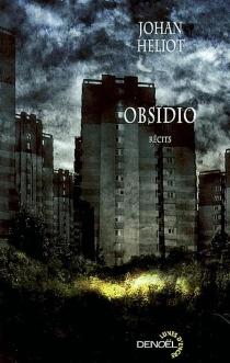 Obsidio - JohanHeliot
