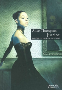 Justine - Alice Thompson