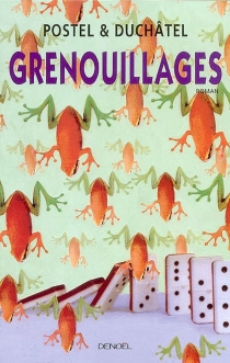 Grenouillages - ÉricDuchâtel