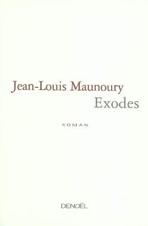 Exodes - Jean-LouisMaunoury