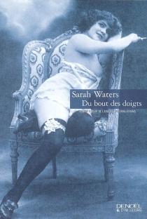 Du bout des doigts - SarahWaters