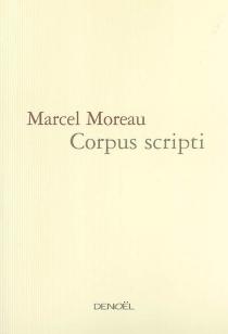 Corpus scripti - MarcelMoreau