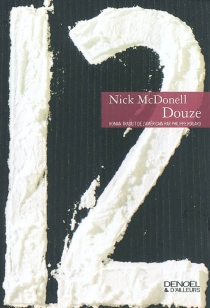 Douze - Nick McDonell