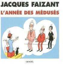 L'année des médusés - JacquesFaizant