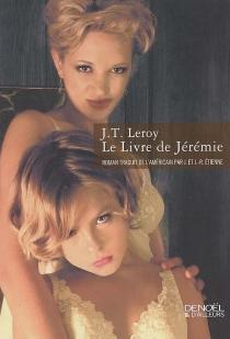Le livre de Jérémie - Jeremy T.LeRoy